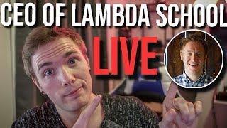 🔴 CEO Of LAMBDA SCHOOL - LIVE  | @joshuafluke on socials