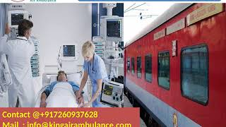 Top and Fast King Train Ambulance Services in Raipur and Siliguri