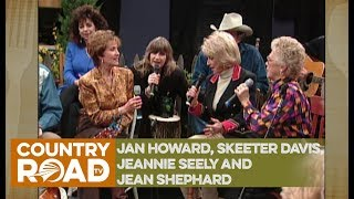 Jan Howard, Skeeter Davis, Jeannie Seely and Jean Shephard