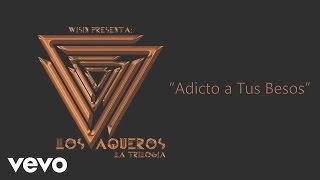 Wisin - Adicto a Tus Besos (Cover Audio) ft. Los Cadillacs