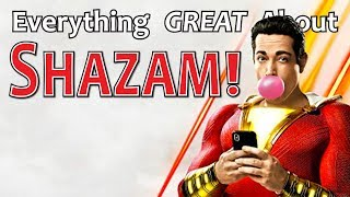 Everything GREAT About Shazam!