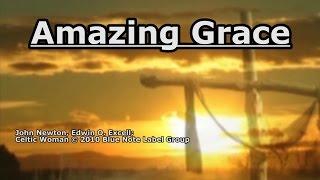 Amazing Grace - Celtic Woman - Lyrics