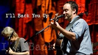 Dave Matthews & Tim Reynolds - I'll Back You Up (Audio) - Live Trax 24