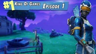 Fortnite Battle Royal King Of Games Episode 1