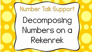 Decomposing Numbers On A Rekenrek