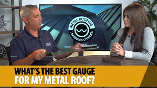 What's The Best Gauge Metal Roofing For A Residential Metal Roof? [29 Gauge Vs 26 Gauge Vs 24 Gauge]