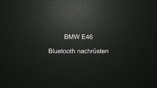E46 Bluetooth Stream nachrüsten