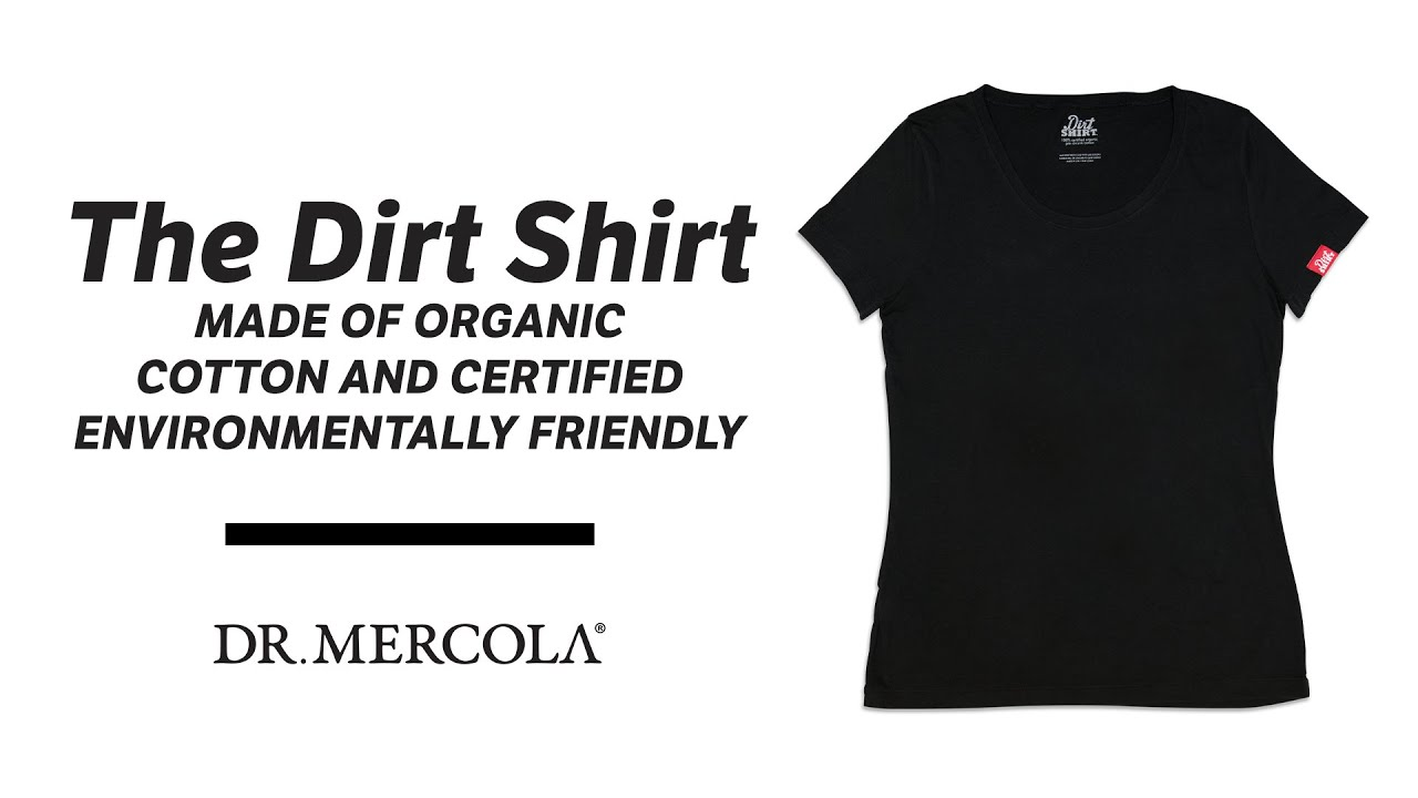 The Dirt Shirt Made of Organic Cotton and Certified Environmentally Friendly