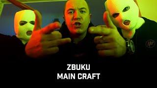 Kadr z teledysku Main Craft tekst piosenki ZBUKU