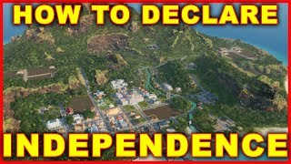 Tropico 6: How to Declare Independence
