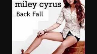 Miley Cyrus - Back Fall