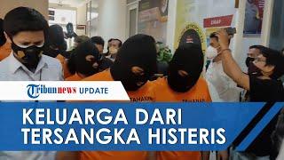 Saksikan 11 Debt Collector Digiring ke Tahanan, Keluarga Pelaku Histeris: Ini Bukan Pembunuhan!