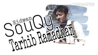 Souqy - Tarhib Ramadhan (Video Lirik)
