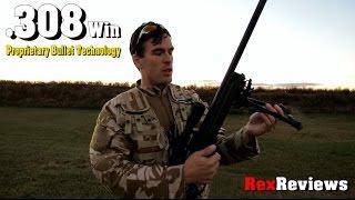 Long Range Bullets (3/4) Maximize your .308 Winchester's Potential! ~ Rex Reviews