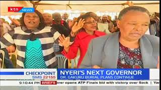 Nyeri Next Governor:Mutahi Kahigi to be sworn in on Monday
