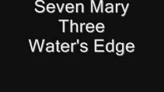 Seven Mary Three - Water's Edge