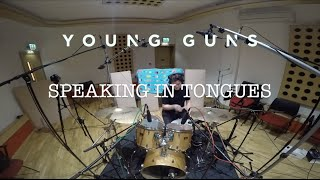 Speaking In Tongues // Young Guns // Drum Cover