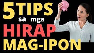 5 Tips Sa Mga Nahihirapang Mag Ipon