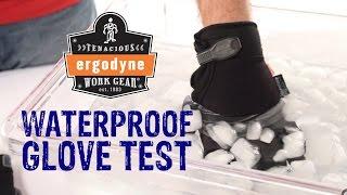 Ergodyne ProFlex Thermal Waterproof Glove Test - GME Supply