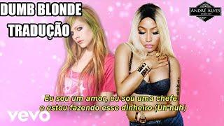 Avril Lavigne Ft. Nicki Minaj   Dumb Blonde (TraduçãoLegendado)