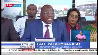 Bodi ya jumba la LVDA Kisumu sasa yailaumu EACC kwa 'kuhujumu' shuguli za biashara kuanza