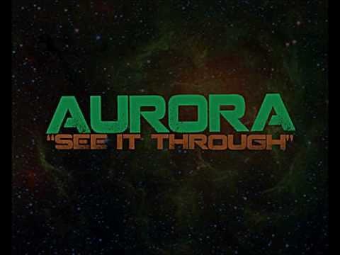Aurora - See It Through
