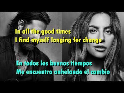 Shallow ( Lyrics sub Español / Ingles ) Lady Gaga & Bradley Cooper