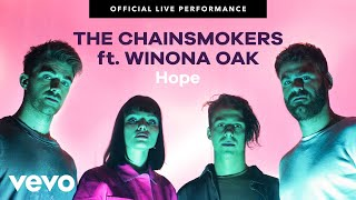 "The Chainsmokers   ""Hope"" Official Live Performance 