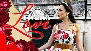 Liyana Love ЛИЯНА ЛЮБОВ