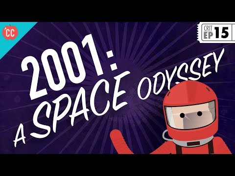 2001 – A Space Odyssey: Crash Course Film Criticism #15