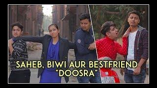 "Saheb, Biwi Aur Bestfriend "" Doosra"" Feat. Nazarbattu   Harsh Beniwal"