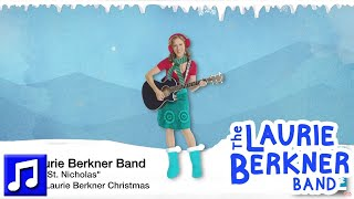 """""""Jolly Old St  Nicholas"""" by The Laurie Berkner Band - Best Holiday Kids Songs"""