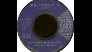 Little Latin Lupe Lu - Mitch Ryder & The Detroit Wheels