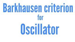 Barkhausen criterion for oscillator in hindi