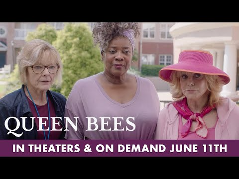 Queen Bees | New Trailer | In Theaters & On Demand June 11th