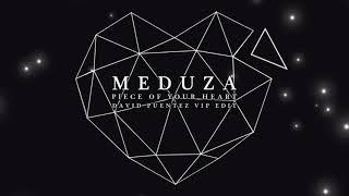 Meduza   Piece Of Your Heart (David Puentez VIP Edit)