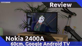 Nokia Smart TV 2400A Review (2021)