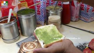 Bombay Veg Masala Sandwich Recipe | How to Make Vegetable Toast | MUMBAI STREET FOODS