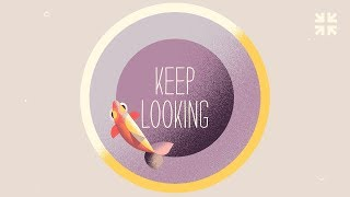 Keep Looking: The Life Changing Secret to Reading the Bible