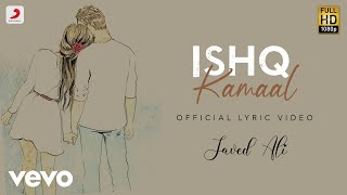 Ishq Kamaal Official Lyric Video Javed Ali Suniljeet Shalu Vaish