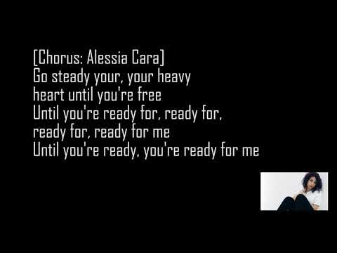 Ready - Alessia Cara (Lyrics)
