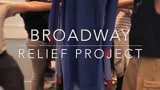 Video of Broadway Relief