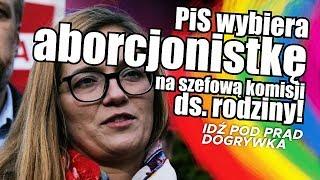PiS wybiera aborcjonistkę na szefową komisji ds. rodziny!
