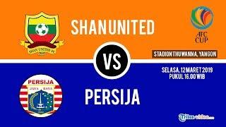 Video Live Streaming AFC Cup Shan United Vs Persija Jakarta, Sore Ini Live di RCTI Pukul 16.00 WIB