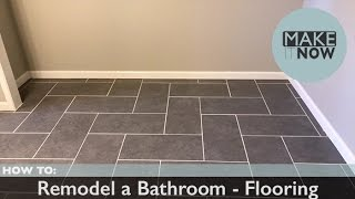 How To: Remodel A Bathroom - Flooring