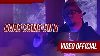 Duro Como Una R - Gabo El De La Comisión (Video)