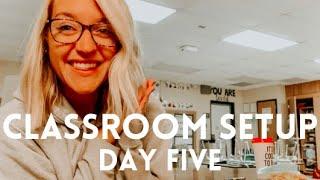 CLASSROOM SETUP DAY FIVE | First Year Teacher Vlog