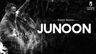 Roney Maben - Junoon (Official lyric video) - YouTube