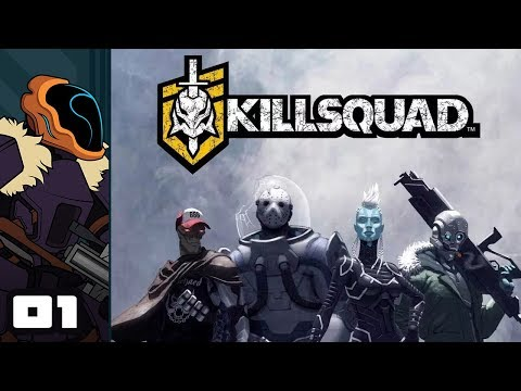 Let's Play Killsquad - PC Gameplay Part 1 - I Am Healbot!
