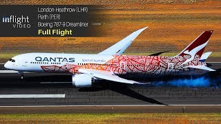 Qantas London to Perth Full Flight: Boeing 787-9 Dreamliner (Inaugural Flight)